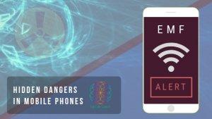 hidden dangers of mobile phones