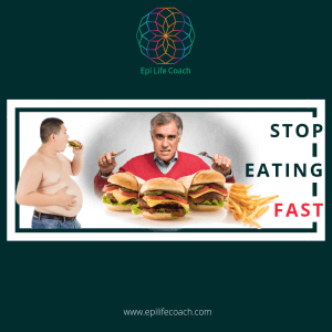Stop Eating Fast