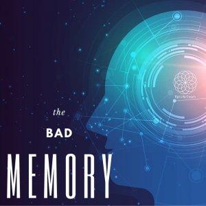 the bad memory