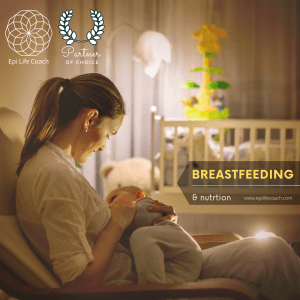 The dietary model suitable for the breastfeeding woman is similar to that recommended for the pregnant woman