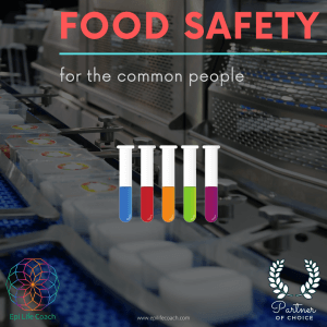 The safety of your food depends from your actions